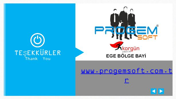 www.progemsoft.com.t r TEŞEKKÜRLER Thank You