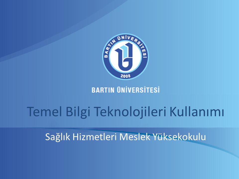 Temel Bilgi Teknolojileri Kullanımı Sağlık Hizmetleri Meslek Yüksekokulu