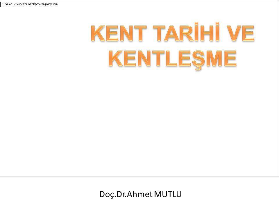 KAYNAKÇA Birincil Kaynaklar: – Ahmet Mutlu; Kentli Hakları ve Türkiye, Çizgi Kitabevi, Konya, 2011.