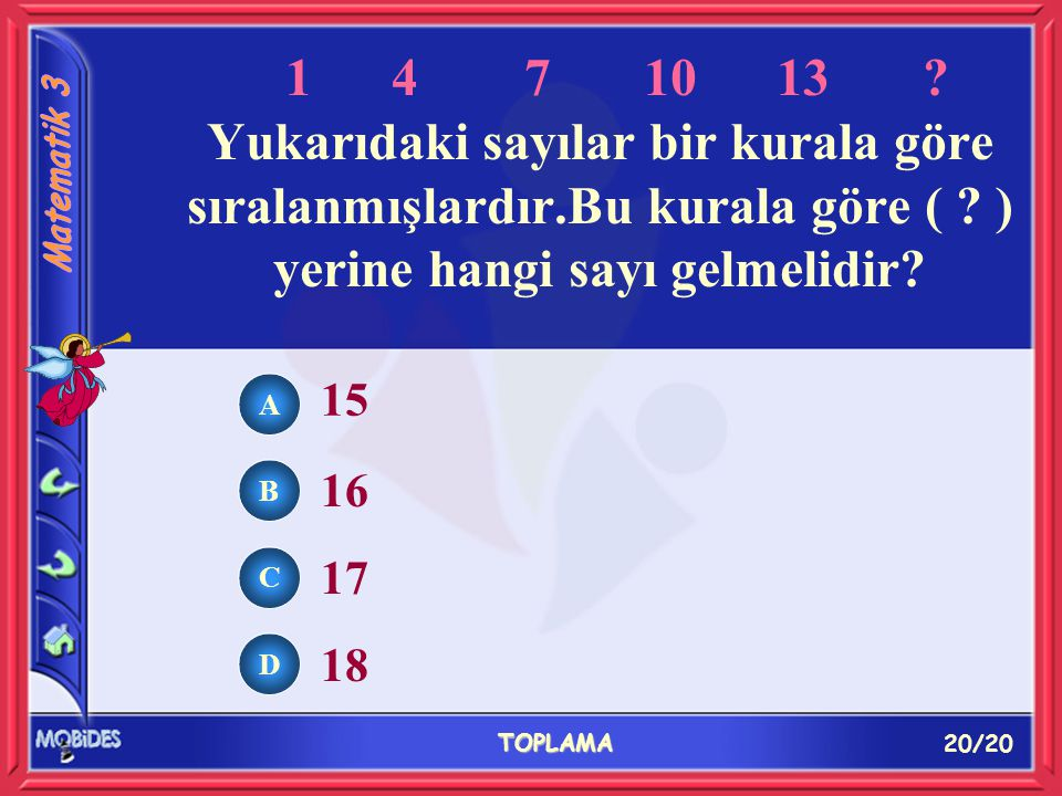 20/20 TOPLAMA A B C D 15 16 17 18 14 7 10 13.