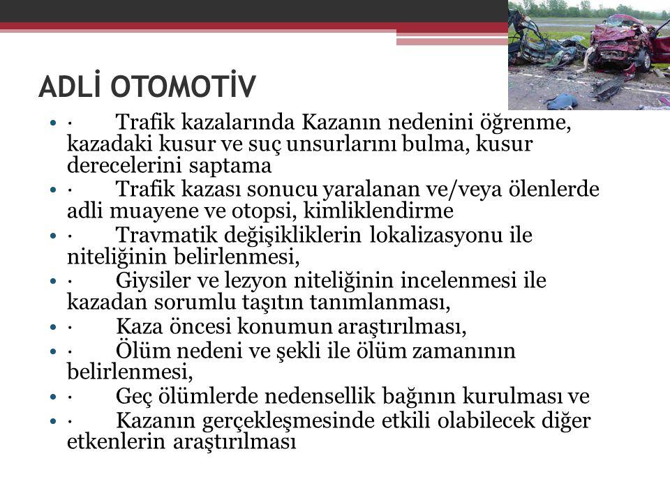 ADLİ OTOMOTİV · Trafik kazalarında Kazanın nedenini öğrenme, kazadaki kusur ve suç unsurlarını bulma, kusur derecelerini saptama · Trafik kazası sonuc