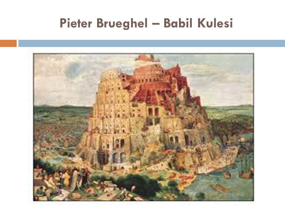Pieter Brueghel – Babil Kulesi