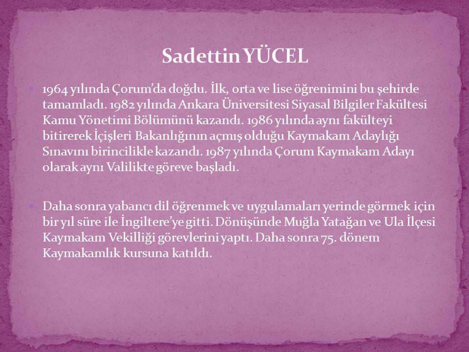 1964 yılında Çorum'da doğdu. İlk, orta ve lise öğrenimini bu şehirde tamamladı. 1982 yılında Ankara Üniversitesi Siyasal Bilgiler Fakültesi Kamu Yönet