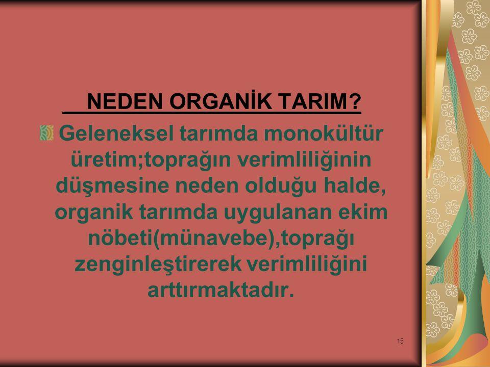 15 NEDEN ORGANİK TARIM.