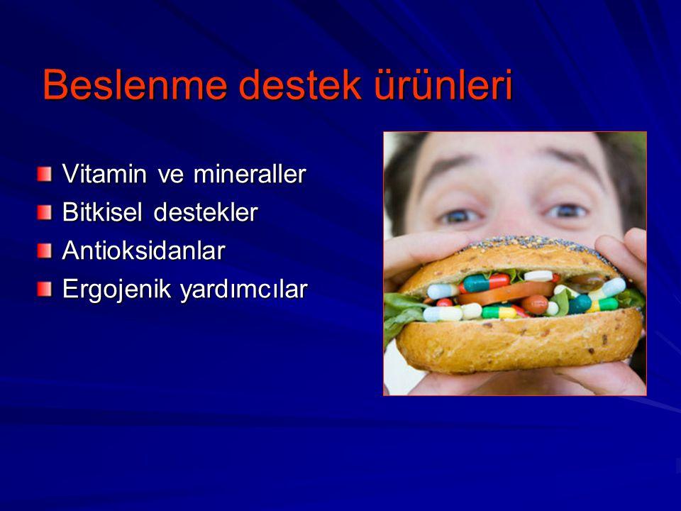 Beslenme destek ürünleri Vitamin ve mineraller Bitkisel destekler Antioksidanlar Ergojenik yardımcılar