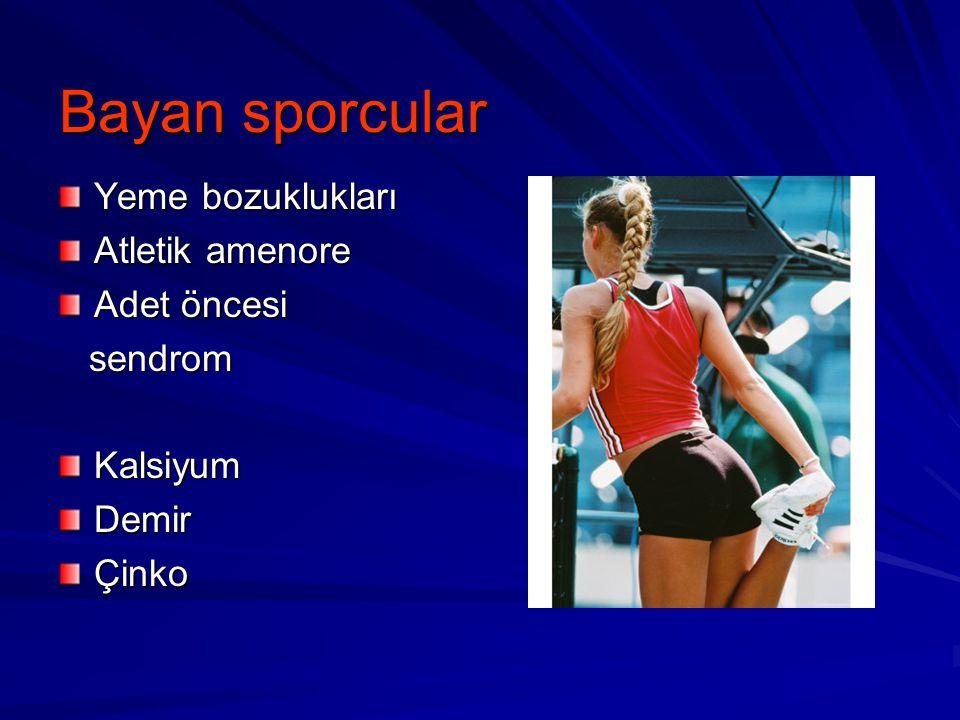 Bayan sporcular Yeme bozuklukları Atletik amenore Adet öncesi sendrom sendromKalsiyumDemirÇinko