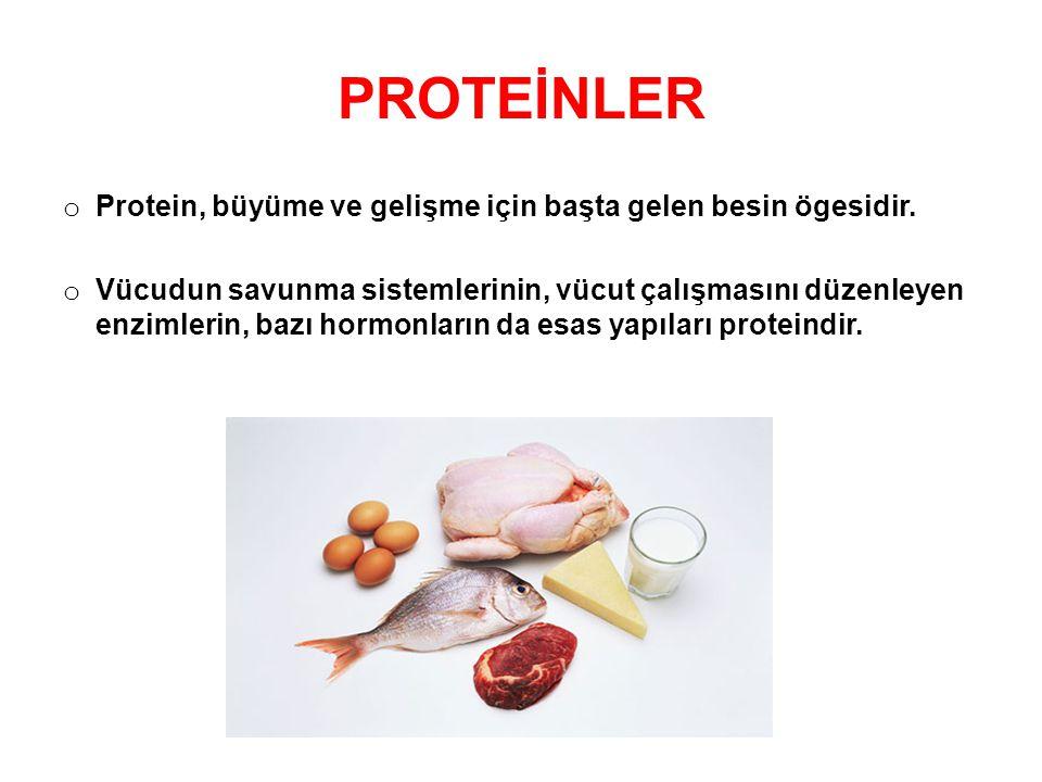 PROTEİNLER o Protein, büyüme ve gelişme için başta gelen besin ögesidir. o Vücudun savunma sistemlerinin, vücut çalışmasını düzenleyen enzimlerin, baz
