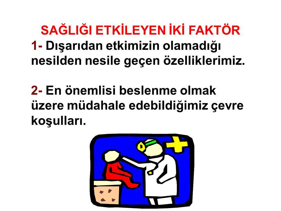 SORU – Türkiye'de en çok görülen ölüm nedeni nedir.