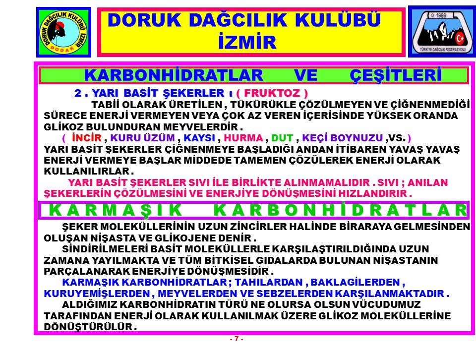 KARBONHİDRATLAR VE ÇEŞİTLERİ KARBONHİDRATLAR VE ÇEŞİTLERİ 2.