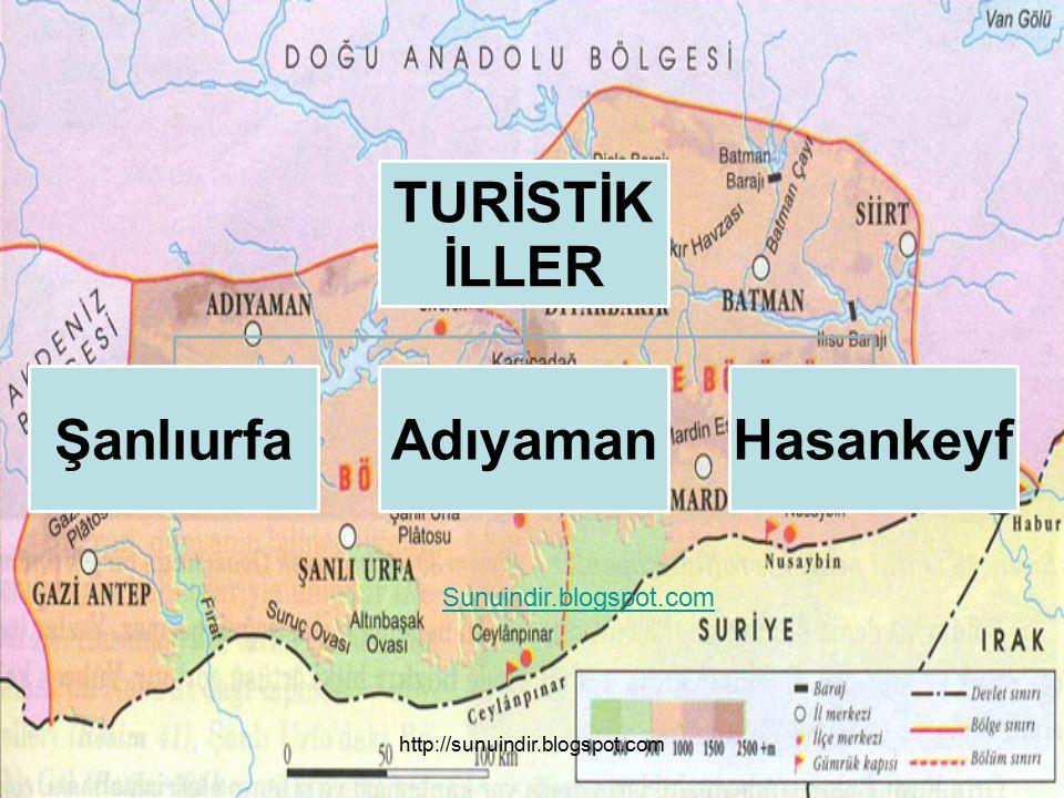 TURİSTİK İLLER ŞanlıurfaAdıyamanHasankeyf Sunuindir.blogspot.com