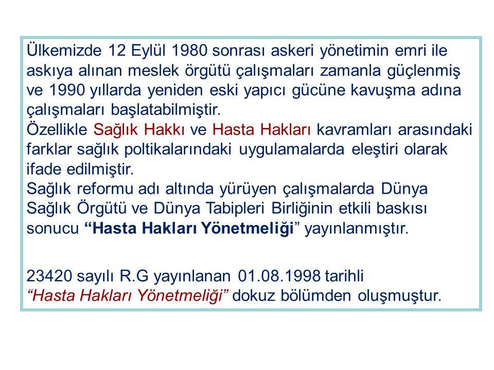Ülkemizde 12 Eylül 1980 sonrası askeri yönetimin emri ile askıya alınan meslek örgütü çalışmaları zamanla güçlenmiş ve 1990 yıllarda yeniden eski yapı