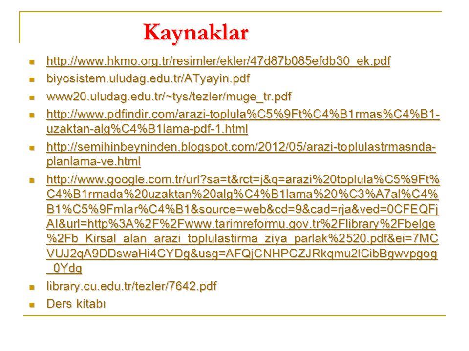 Kaynaklar http://www.hkmo.org.tr/resimler/ekler/47d87b085efdb30_ek.pdf http://www.hkmo.org.tr/resimler/ekler/47d87b085efdb30_ek.pdf http://www.hkmo.or
