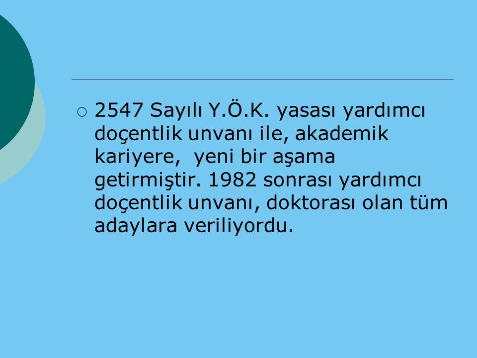  2547 Sayılı Y.Ö.K.