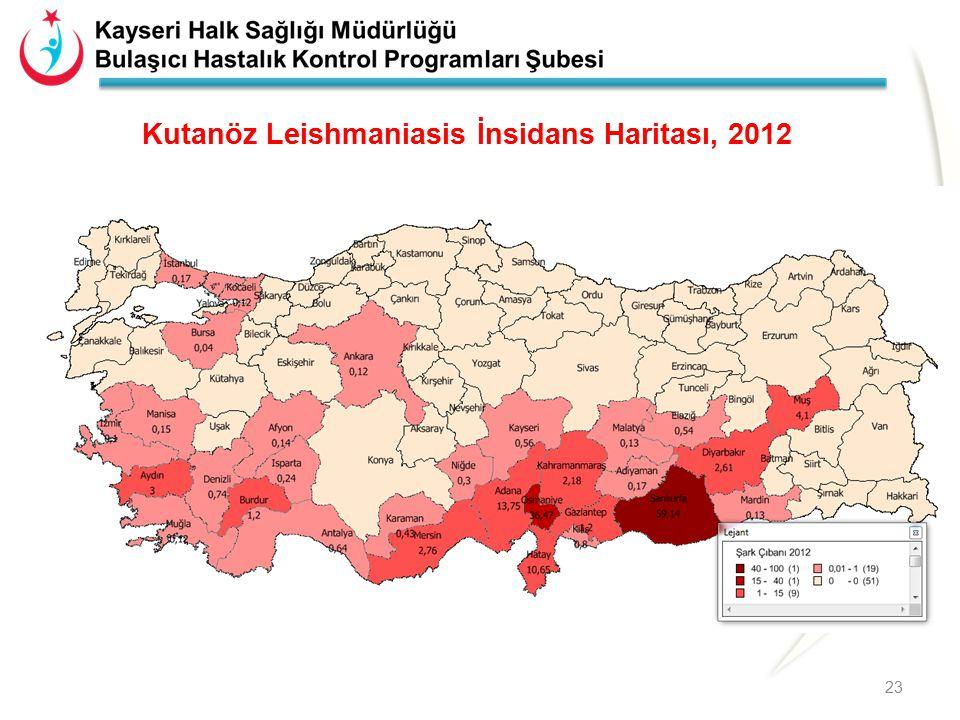 Kutanöz Leishmaniasis İnsidans Haritası, 2012 23