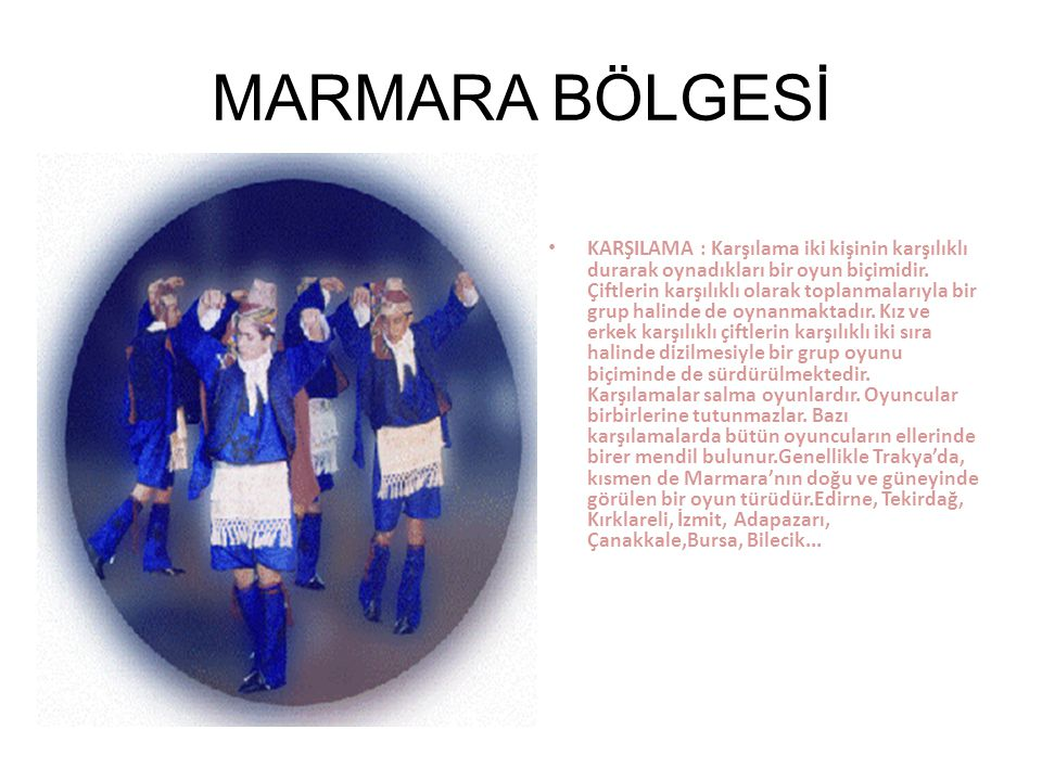 DOĞU ANADOLU BÖLGESİ Collectively and generally flat array or half-moon shaped, disciplined group of players in games played by clinging to each other is called a bar.