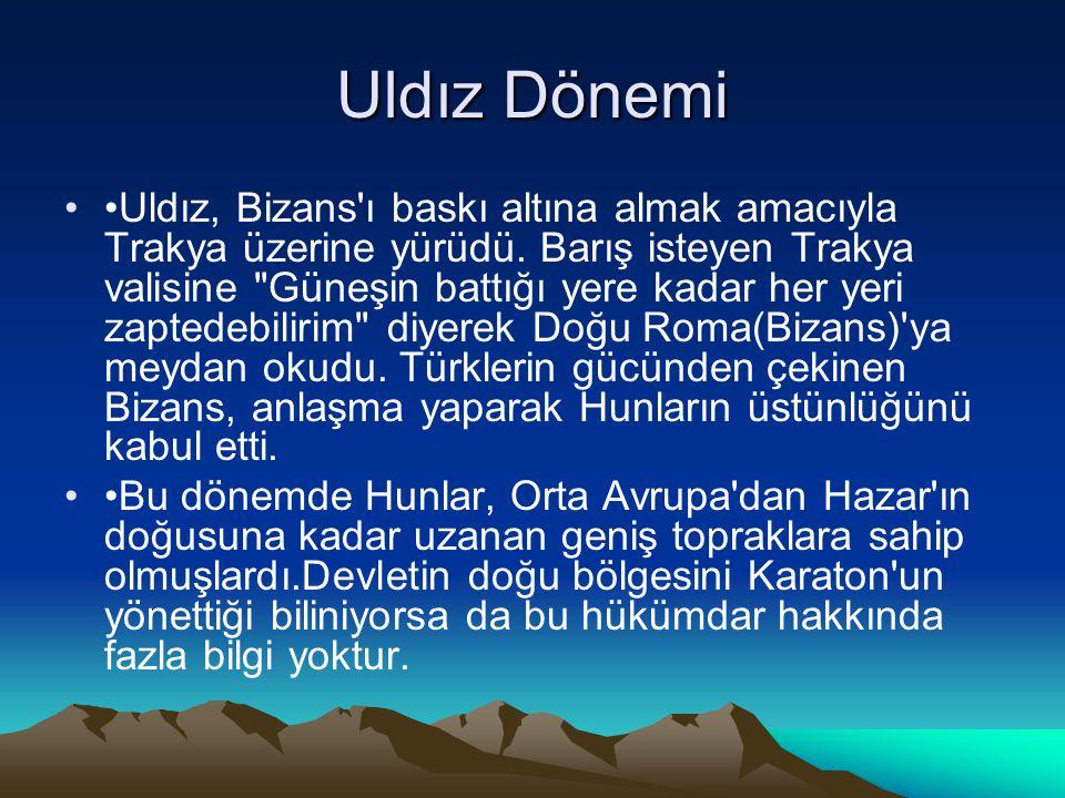 Uldız Dönemi Uldız, Bizans'ı baskı altına almak amacıyla Trakya üzerine yürüdü. Barış isteyen Trakya valisine