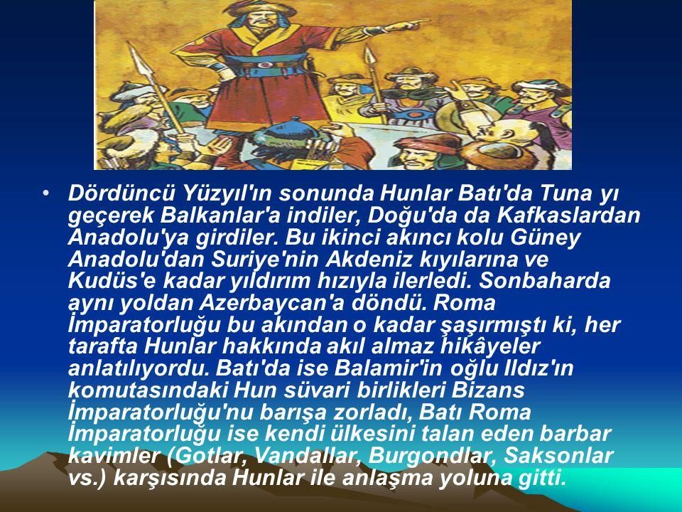 Dördüncü Yüzyıl'ın sonunda Hunlar Batı'da Tuna yı geçerek Balkanlar'a indiler, Doğu'da da Kafkaslardan Anadolu'ya girdiler. Bu ikinci akıncı kolu Güne