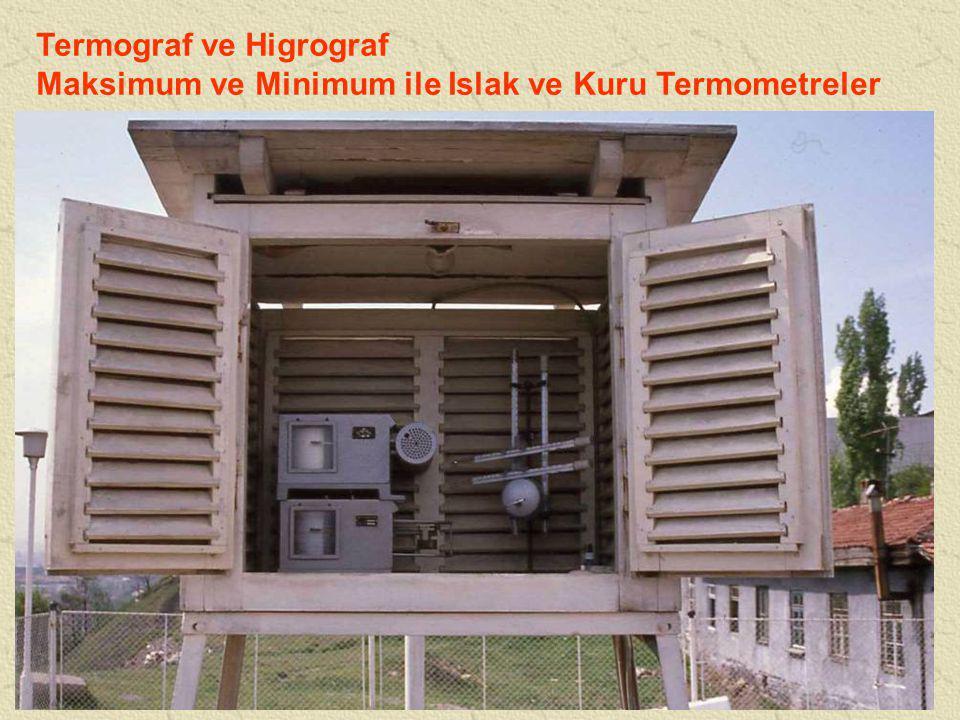 Termograf ve Higrograf Maksimum ve Minimum ile Islak ve Kuru Termometreler