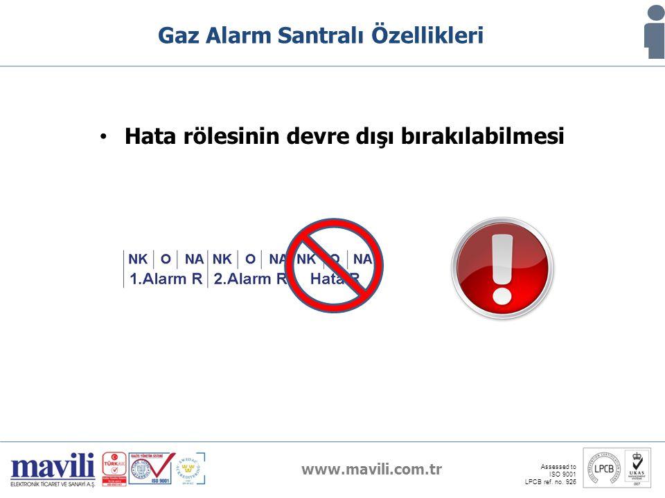 www.mavili.com.tr Assessed to ISO 9001 LPCB ref. no. 926 Gaz Alarm Santralı Özellikleri Hata rölesinin devre dışı bırakılabilmesi