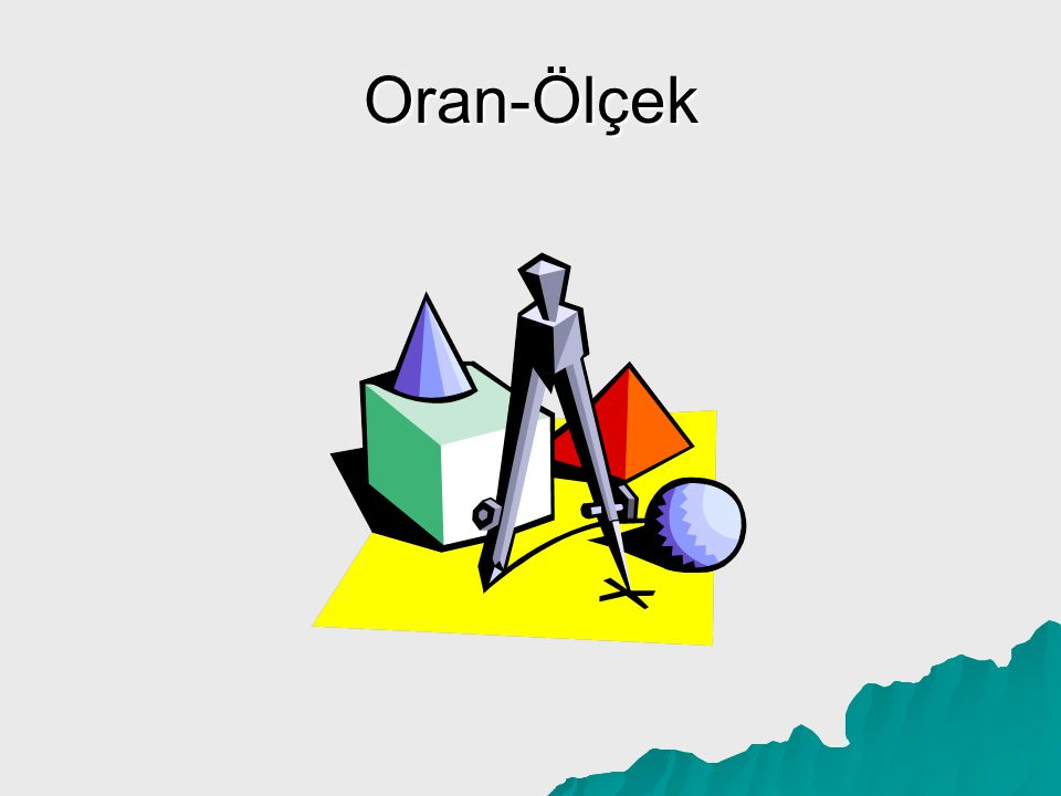 Oran-Ölçek