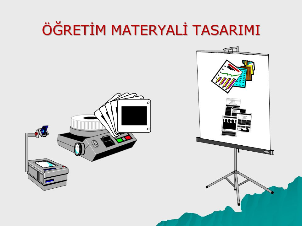 Öğretim Materyali Tasarımı  Renk Kullanımı Renkler iyi tasarlanmış bir materyalde anahtar rol oynar.