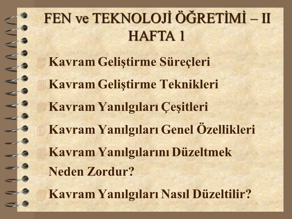 KAVRAM YANILGILARI GENEL ÖZELLİKLERİ 1.