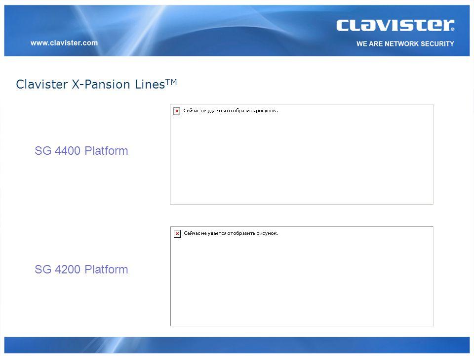 Clavister X-Pansion Lines TM SG 4400 Platform SG 4200 Platform