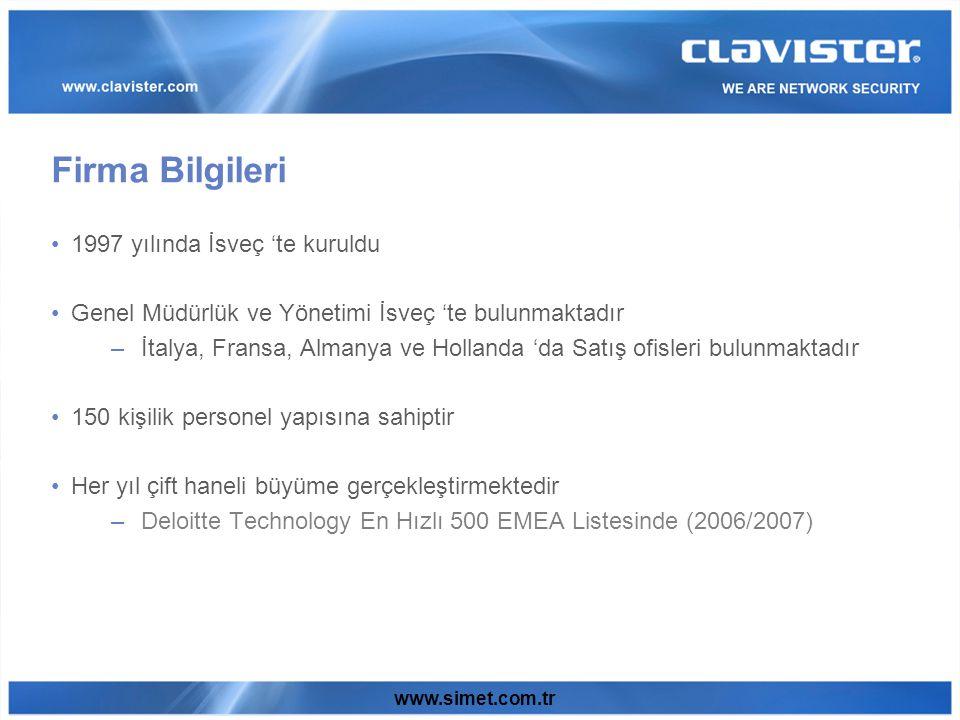 www.simet.com.tr Clavister's Intrusion Detection & Prevention System (IDP) geniş kapsamlı kolay kullanımlıdır ve tüm ataklara karşı koyabilecek network ve uygulama katmanlarında çalışır.
