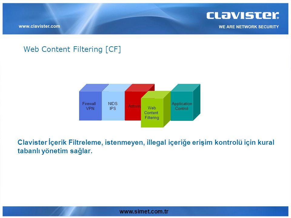 www.simet.com.tr Clavister İçerik Filtreleme, istenmeyen, illegal içeriğe erişim kontrolü için kural tabanlı yönetim sağlar.