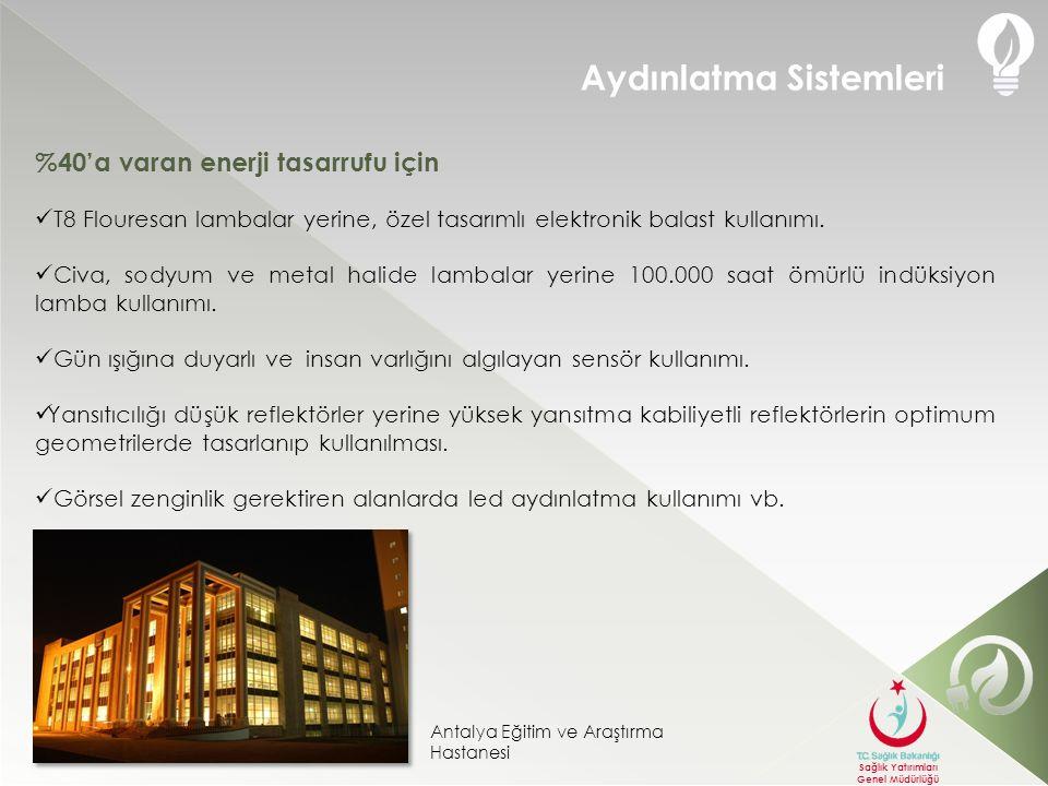 Ankara Atatürk Eğitim ve Araştırma Hastanesi nin enerji verimliliği karşılaştırması Elektrik Tüketiminde Toplam Elde Edilecek Tasarruf Sağlık Yatırımları Genel Müdürlüğü