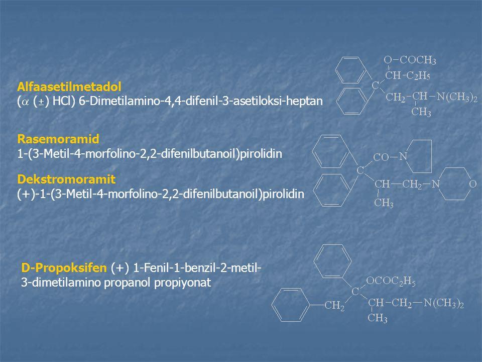 Alfaasetilmetadol (  (  ) HCl) 6-Dimetilamino-4,4-difenil-3-asetiloksi-heptan Rasemoramid 1-(3-Metil-4-morfolino-2,2-difenilbutanoil)pirolidin Dekstromoramit (+)-1-(3-Metil-4-morfolino-2,2-difenilbutanoil)pirolidin D-Propoksifen (+) 1-Fenil-1-benzil-2-metil- 3-dimetilamino propanol propiyonat