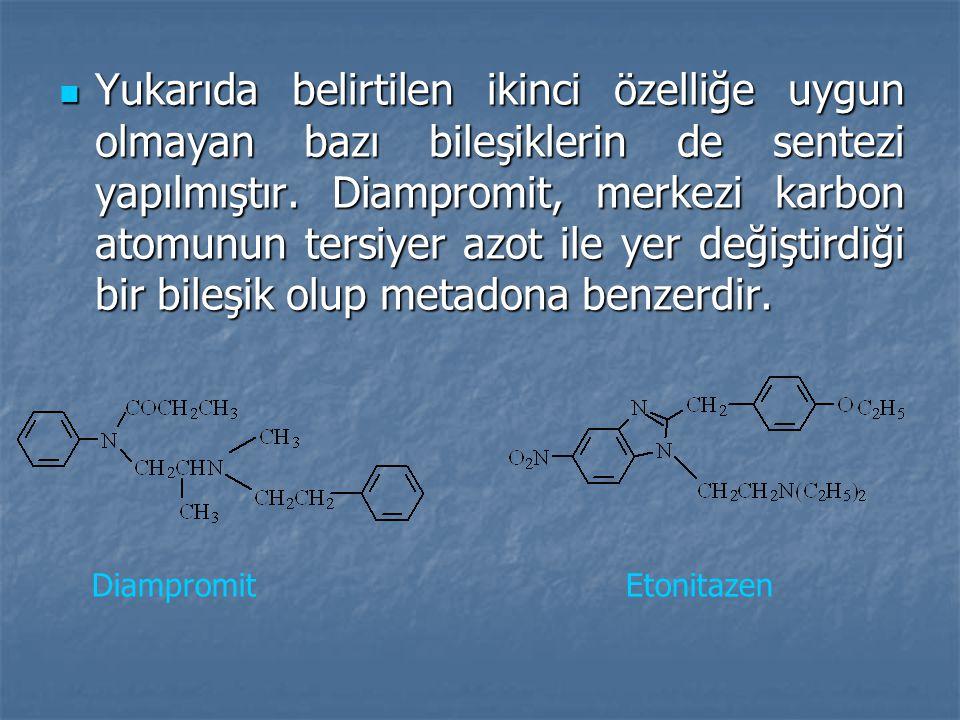 Yukarıda belirtilen ikinci özelliğe uygun olmayan bazı bileşiklerin de sentezi yapılmıştır.