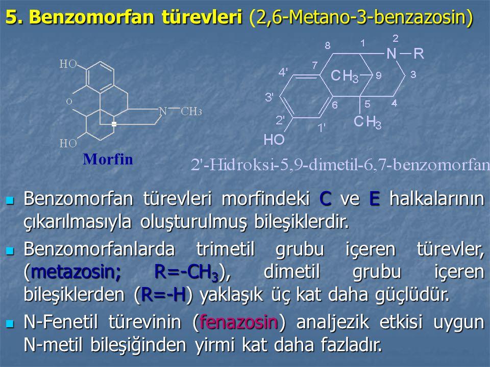 5.Benzomorfan türevleri 2,6-Metano-3-benzazosin) 5.