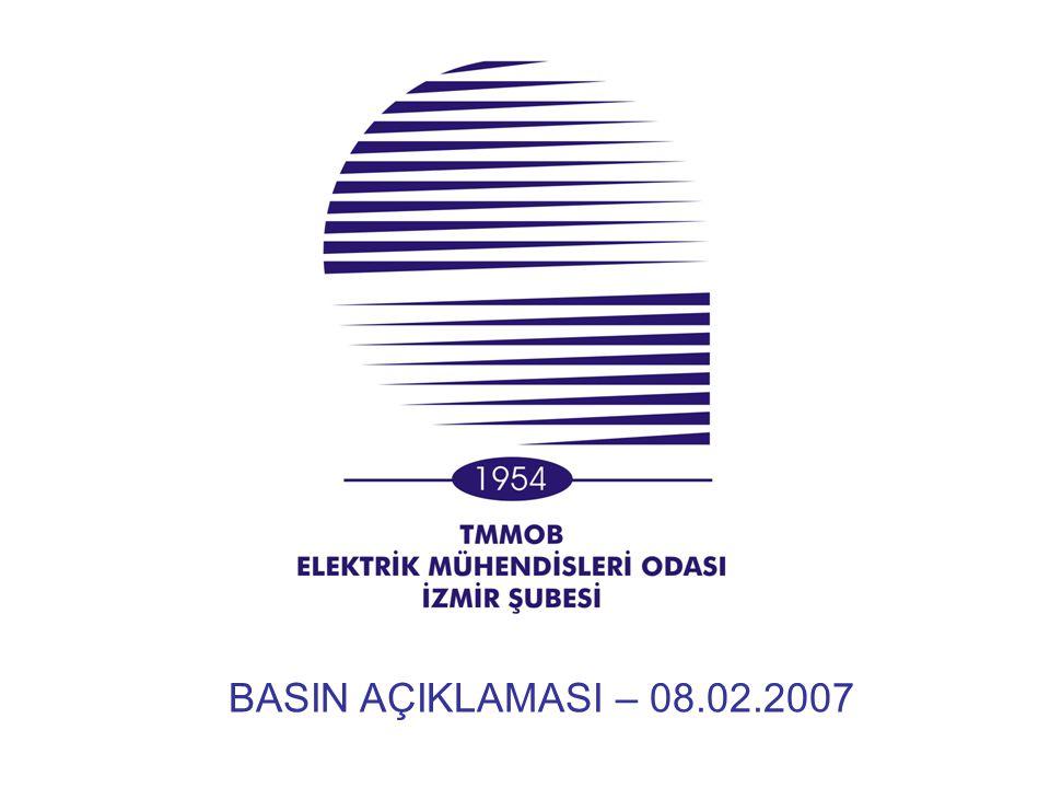 BASIN AÇIKLAMASI – 08.02.2007