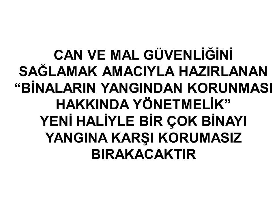 """CAN VE MAL GÜVENLİĞİNİ SAĞLAMAK AMACIYLA HAZIRLANAN """"BİNALARIN YANGINDAN KORUNMASI HAKKINDA YÖNETMELİK"""" YENİ HALİYLE BİR ÇOK BİNAYI YANGINA KARŞI KORU"""