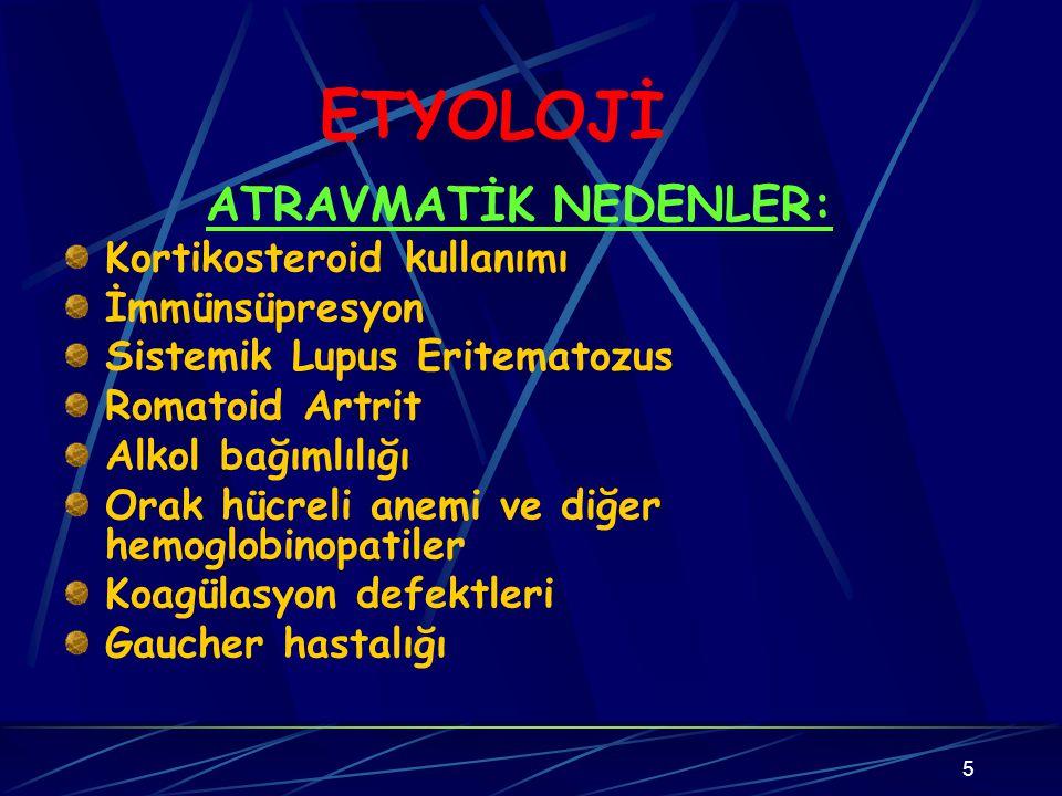 16 ANATOMİK BÖLGEYE GÖRE: A.Artiküler aseptik nekrozlar 1-Primer olarak artiküler ve epifizyel kıkırdağın tutulumu ve komşu enkondral ossifikasyon a.Humerus kapitilumu (Panner hastalığı) b.İkinci metatars başı (Freiberg hastalığı) 2-Artiküler ve epifizyel kıkırdağın sekonder tutulumu (komşu kemiğin avasküler nekrozu sonucu)
