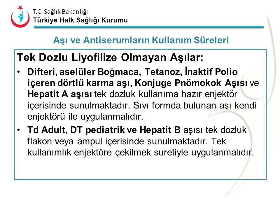 T.C. Sağlık Bakanlığı Türkiye Halk Sağlığı Kurumu Tek Dozlu Kombine Aşılar: Difteri, aselüler Boğmaca, Tetanoz, İnaktif Polio, Hemofilus influenza tip
