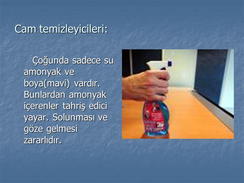 Cam temizleyicileri: Çoğunda sadece su amonyak ve boya(mavi) vardır. Bunlardan amonyak içerenler tahriş edici yayar. Solunması ve göze gelmesi zararlı