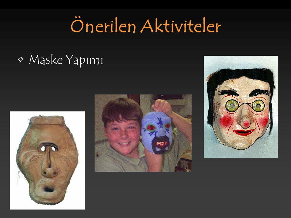 Önerilen Aktiviteler Maske Yapımı