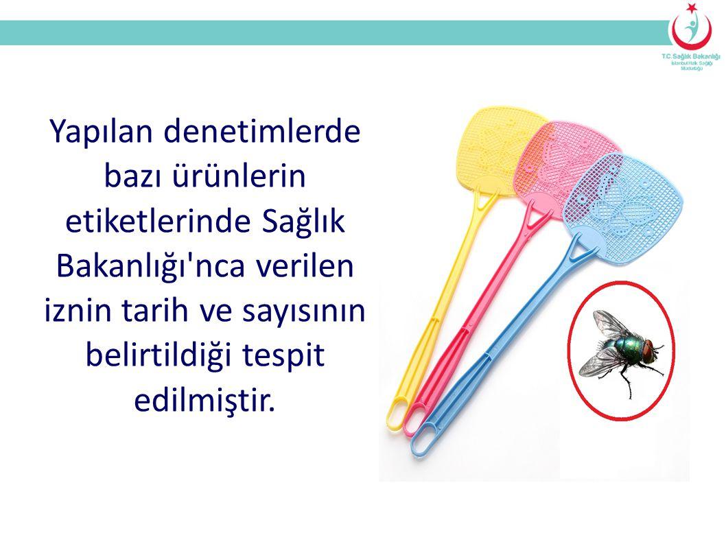Yapılan denetimlerde bazı ürünlerin etiketlerinde Sağlık Bakanlığı nca verilen iznin tarih ve sayısının belirtildiği tespit edilmiştir.