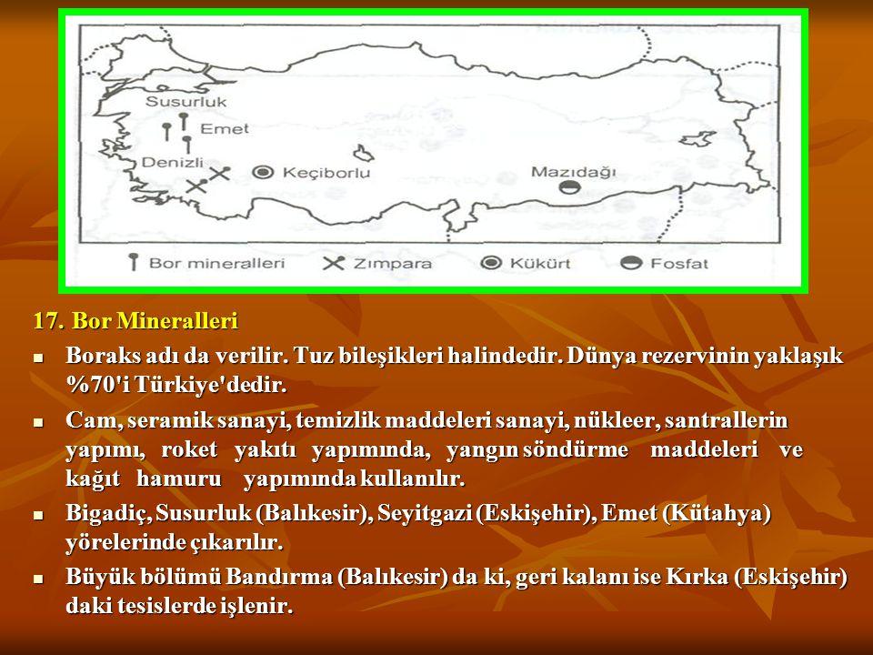 12. Zımpara Taşı 12. Zımpara Taşı İzmir, Denizli, Muğla, Antalya ve Aydın çevresinde çıkarılır. İzmir, Denizli, Muğla, Antalya ve Aydın çevresinde çık