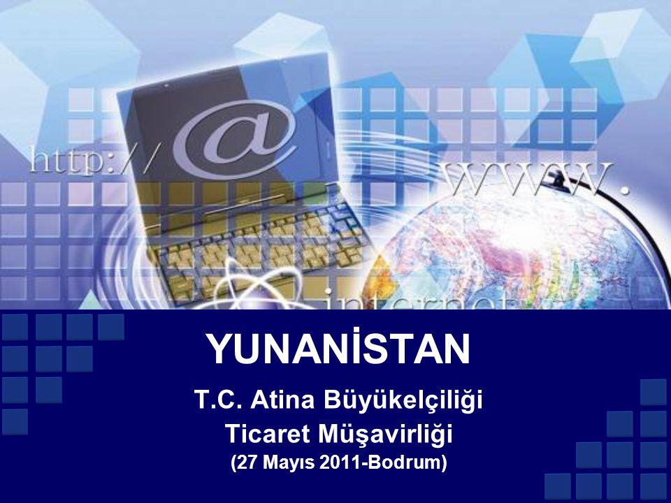 YUNANİSTAN T.C. Atina Büyükelçiliği Ticaret Müşavirliği (27 Mayıs 2011-Bodrum)
