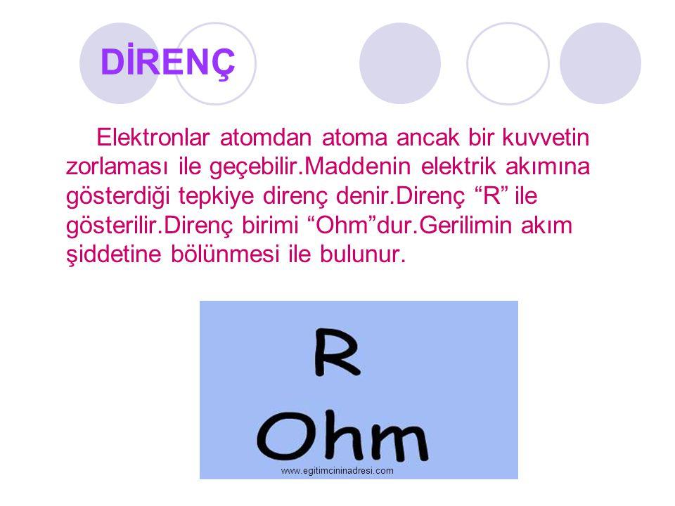 """DİRENÇ Elektronlar atomdan atoma ancak bir kuvvetin zorlaması ile geçebilir.Maddenin elektrik akımına gösterdiği tepkiye direnç denir.Direnç """"R"""" ile g"""