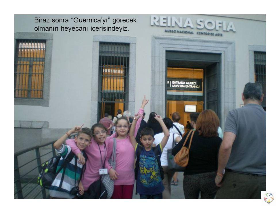 """Vatikan Biraz sonra """"Guernica'yı"""" görecek olmanın heyecanı içerisindeyiz."""