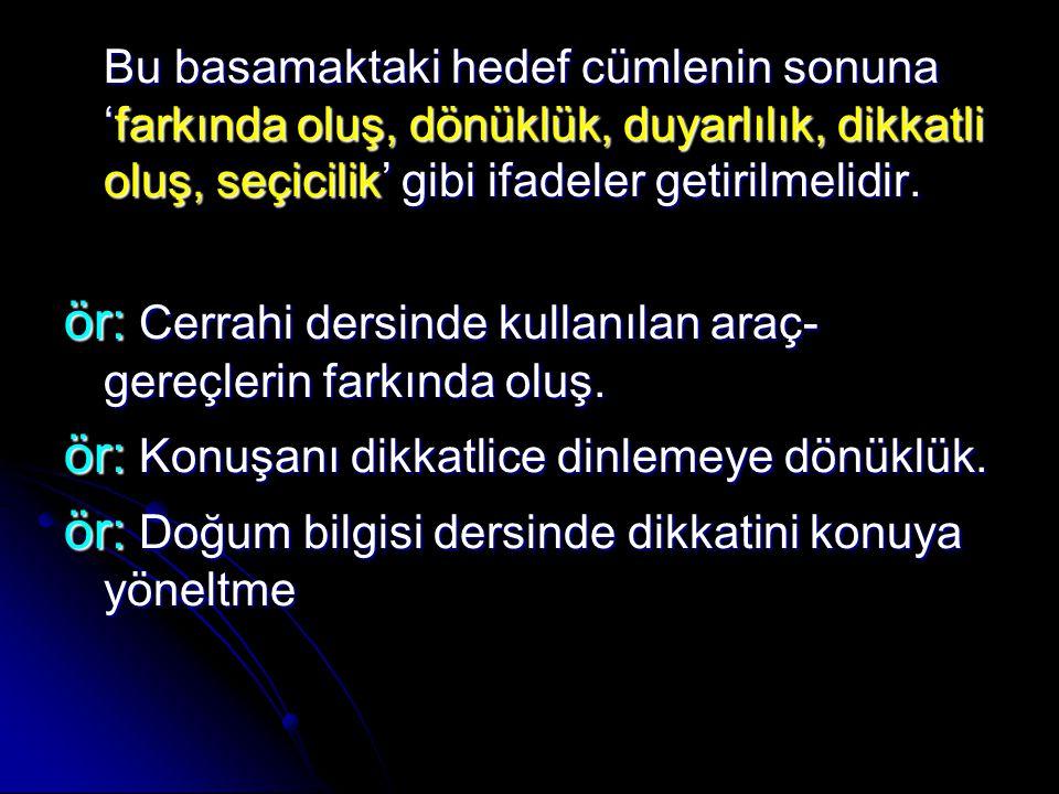 2) TEPKİDE BULUNMA B.2) TEPKİDE BULUNMA B.