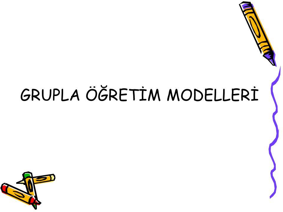 GRUPLA ÖĞRETİM MODELLERİ