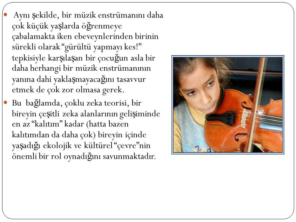 Zeka Türleri Sözel/Dilsel Zeka [Verbal/Linguistic] Mantıksal/Matematiksel Zeka [Logical/Mathematical] Görsel/Uzamsal (Mekânsal) Zeka [Verbal/Spatual] Bedensel/Devinduyusal Zeka [Bodily/Kinesthetic] Müziksel Zeka [Musical] Sosyal (Ki ş ilerarası) Zeka [Interpersonal] İ çsel Zeka [Intrapersonal] Do ğ a Zekası [Naturalist] Olmak üzere sekiz gruba ayrılır.