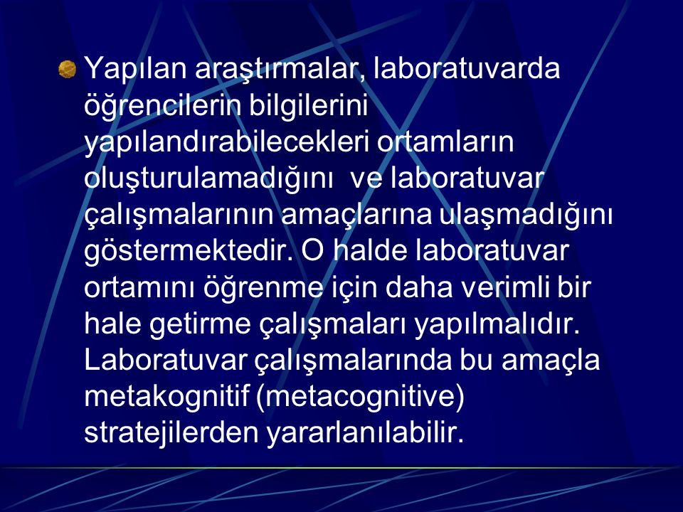 Metakognitif stratejiler, metalearning (nasıl anlamlı öğrenebilirim?) ve metaknowledge (bilginin elde edilişi nasıldır?) içerir (Novak, 1998).
