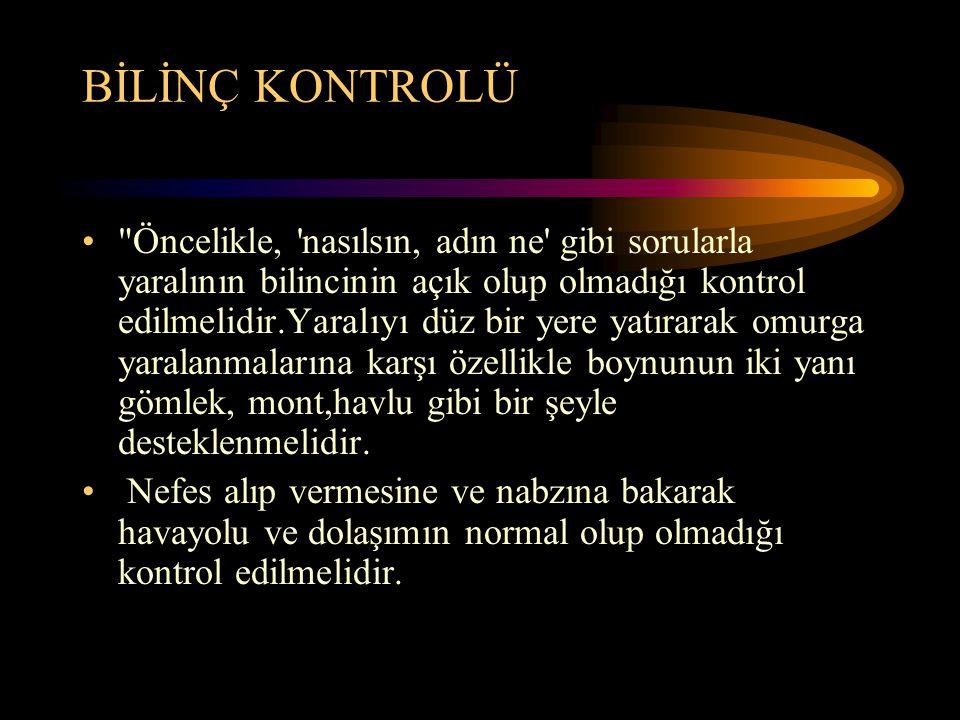 BİLİNÇ KONTROLÜ