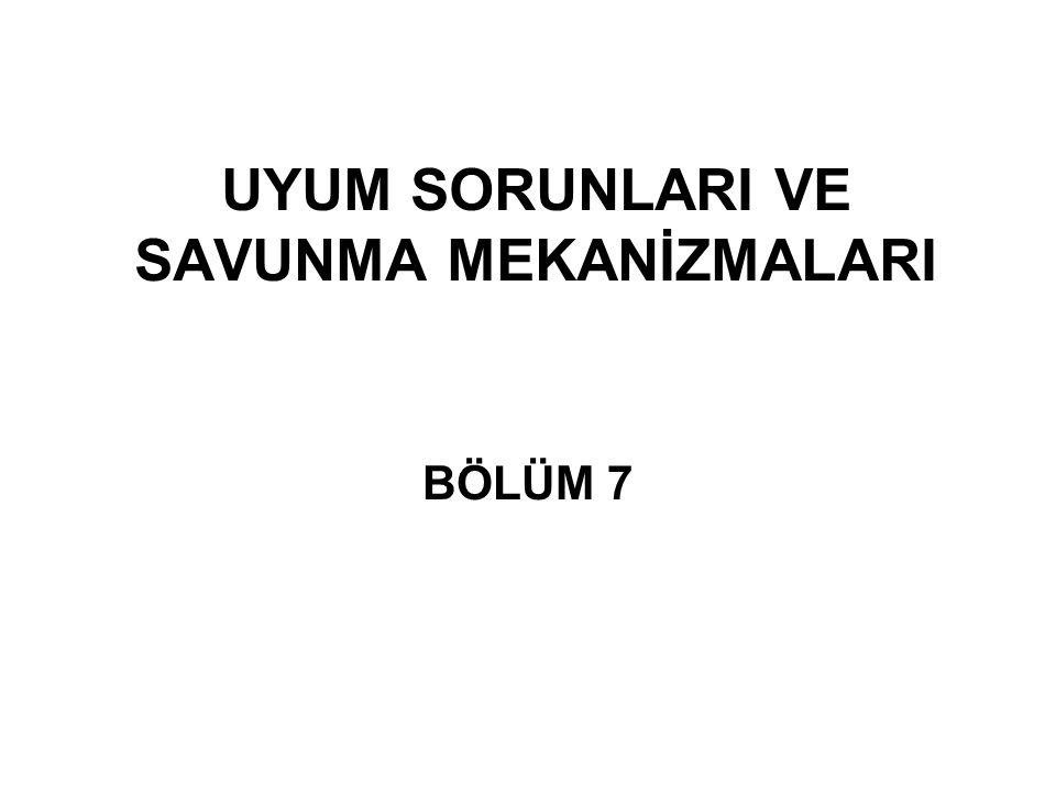 SAVUNMA MEKANİZMALARI 14.